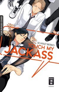Touch my Jackass