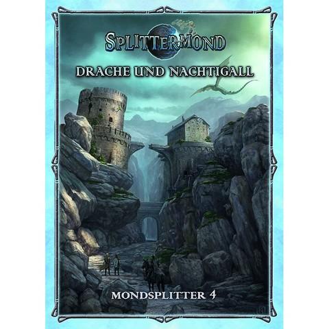 Splittermond: Drache und Nachtigall - Mondsplitter 4