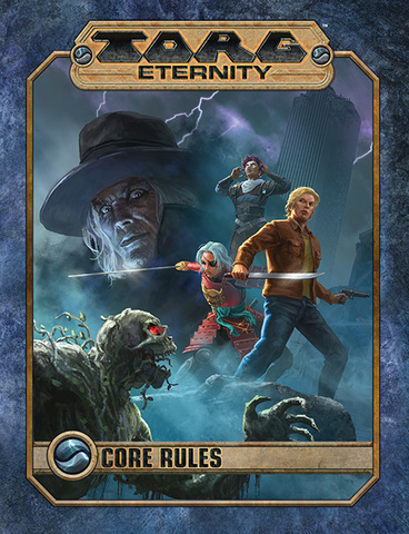 TORG Eternity Core Rules